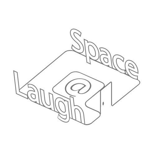 laugh@space