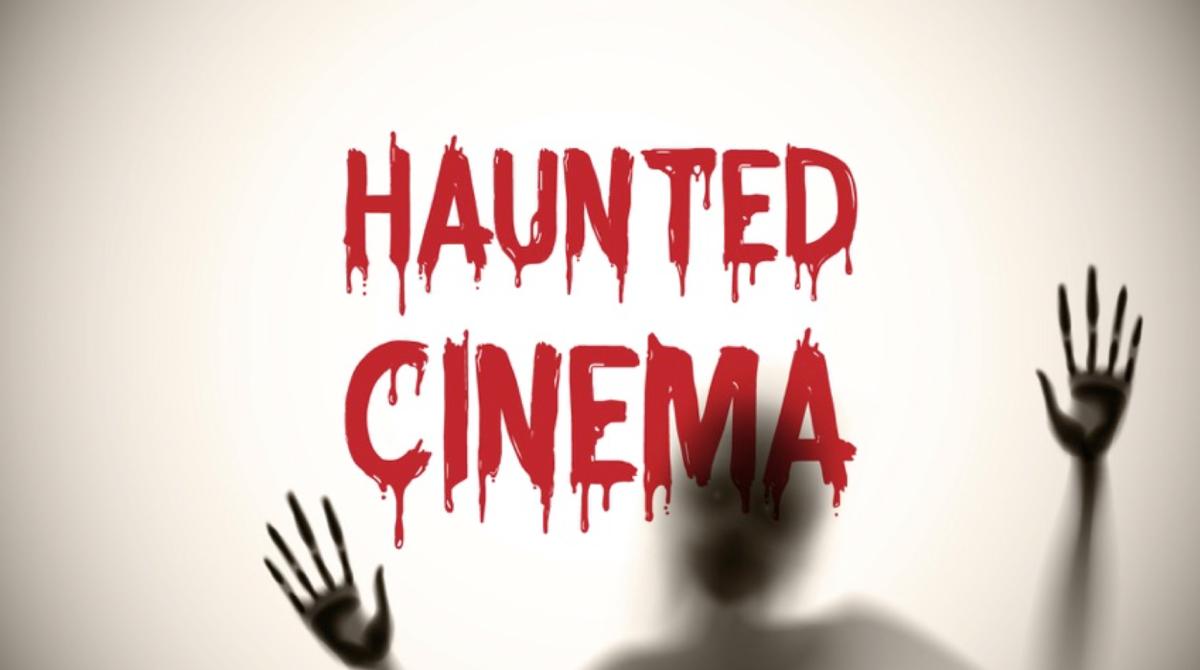 ホーンテッドシネマ特集|今年のハロウィンはホラー映画の絶叫上映会しませんか?